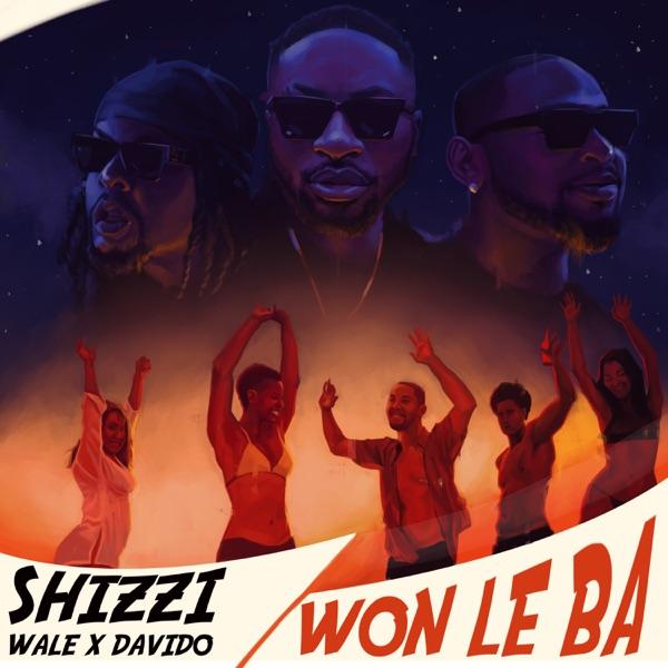 Music: Shizzi – Won Le Ba Ft. Davido & Wale