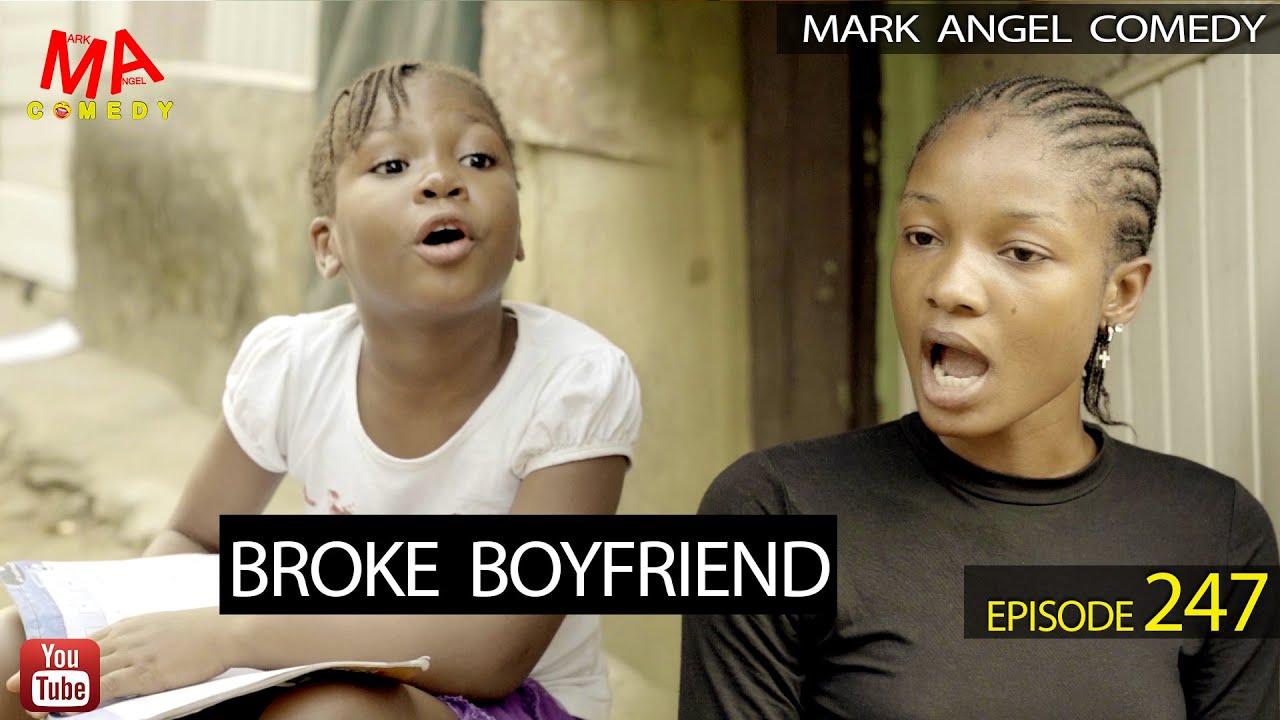 {COMEDY} Broke Boyfriend – Mark Angel Comedy Episode 247