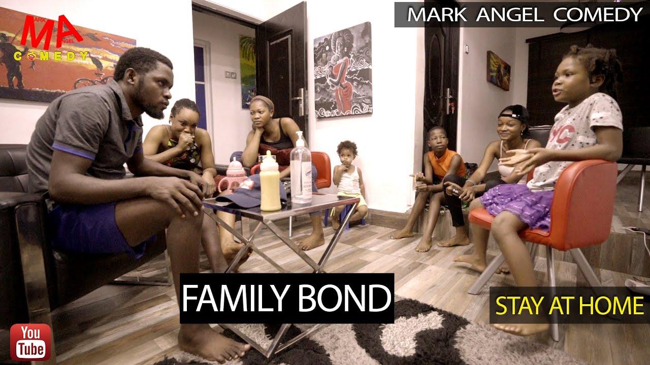 {COMEDY} Family Bond – Mark Angel Comedy