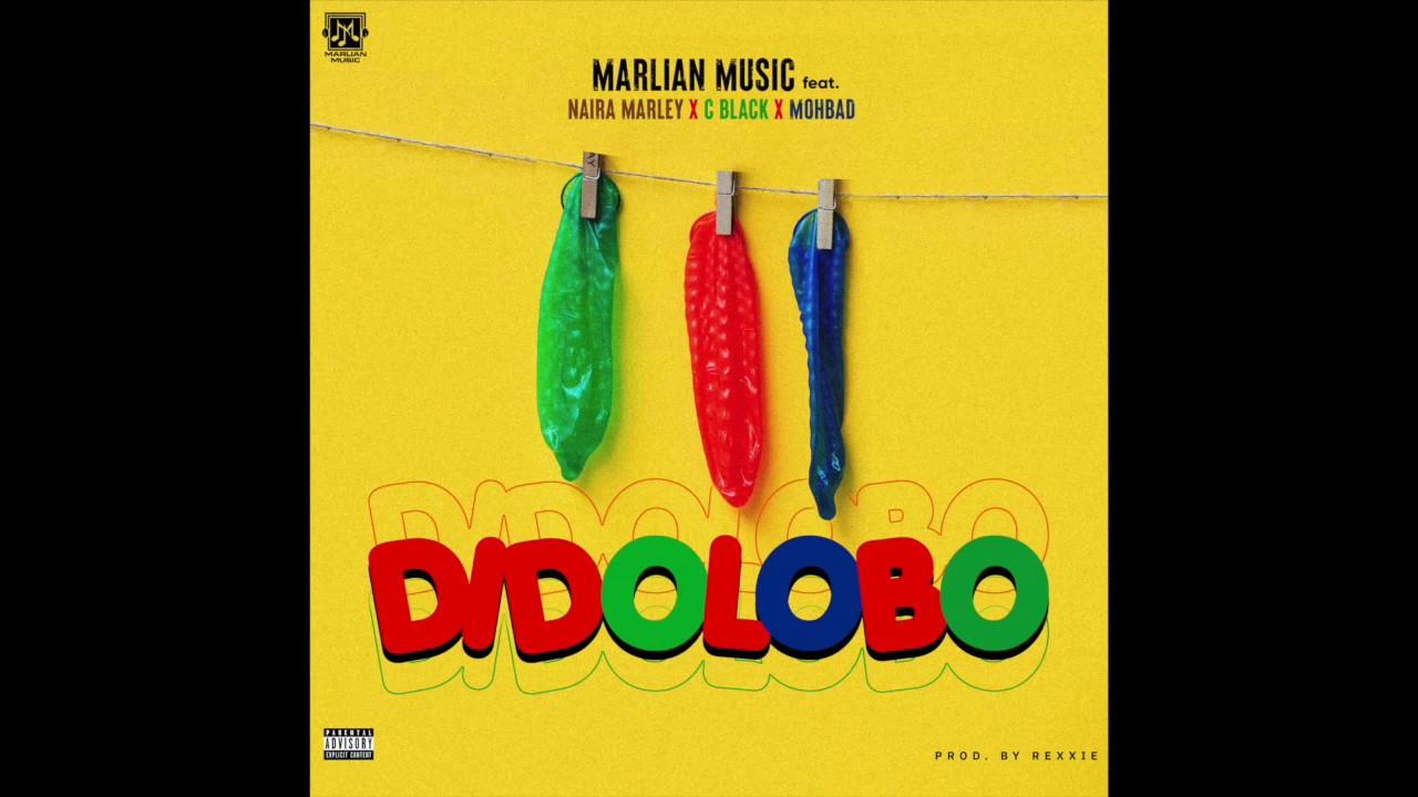 {Marlian Music} – Dido Lobo Ft. Naira Marley, C Blvck & Mohbad