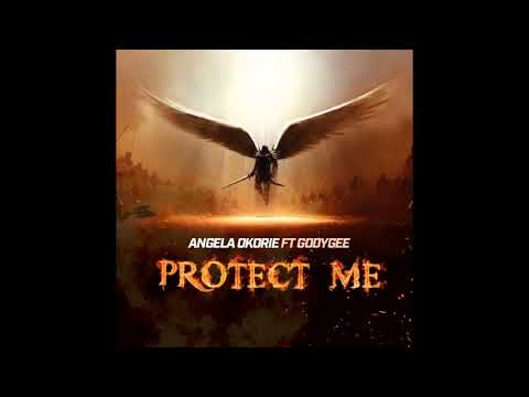 {MUSIC} Angela Okorie ft Godygee – Protect Me