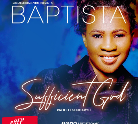 {MUSIC} Baptista – Sufficient God