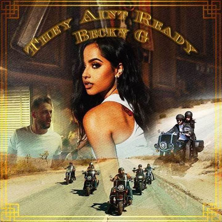 {MUSIC} Becky G – They Ain't Ready