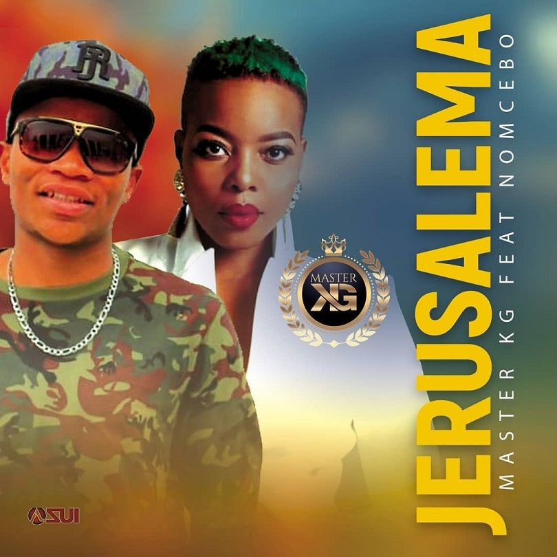 {MUSIC} Master KG ft Nomcebo – Jerusalema