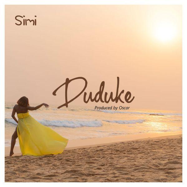 Music: Simi – Duduke (Prod. Oscar)