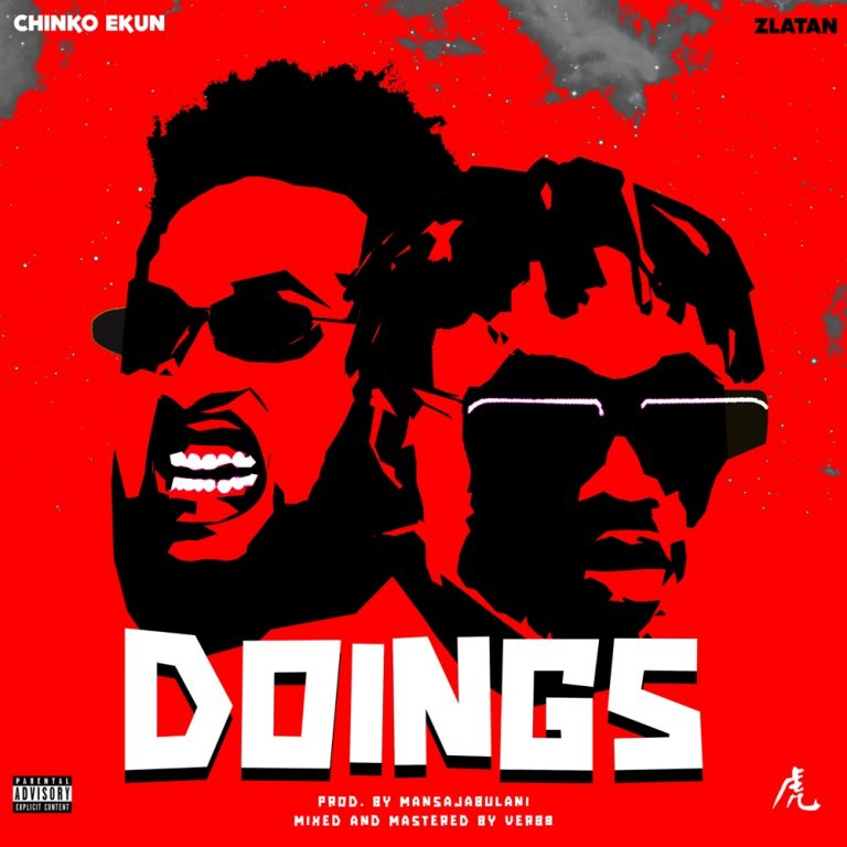 Music: Chinko Ekun – Doings Ft. Zlatan