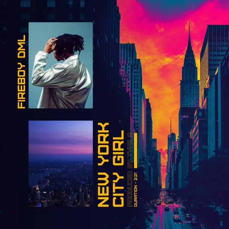 Music: Fireboy – New York City Girl