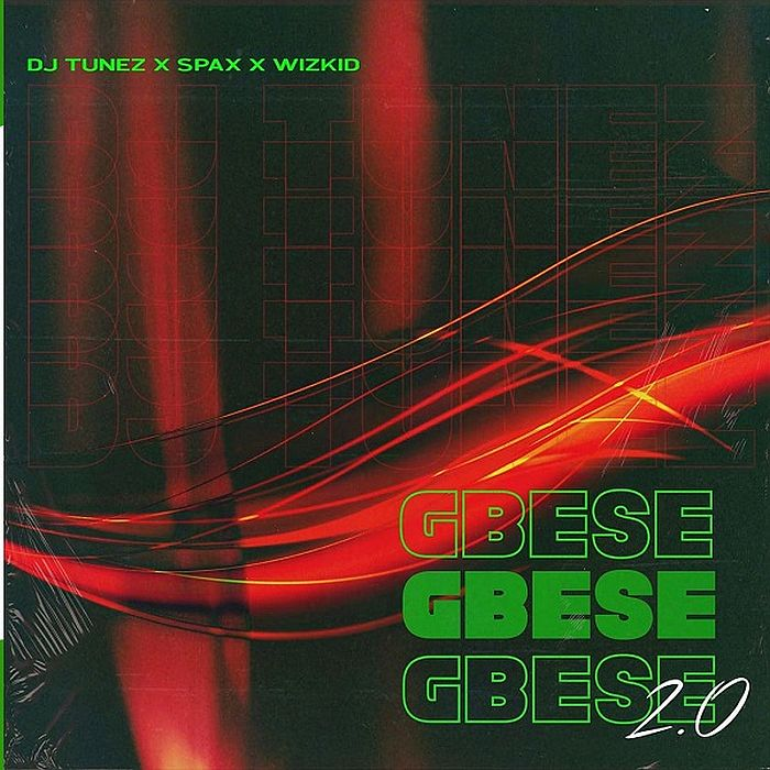 Music: Dj Tunez – Gbese 2.0 Ft. Wizkid, Spax
