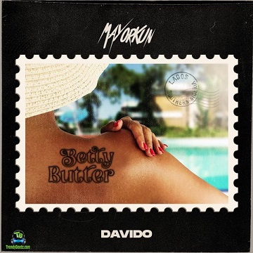 Music: Mayorkun – Betty Butter Ft. Davido