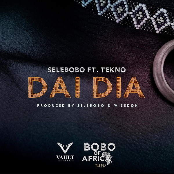 Music: Selebobo – Dai Dia Ft. Tekno