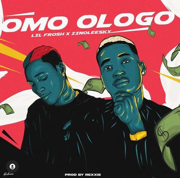 Download Music: Lil Frosh – Omo Ologo ft Zinolessky
